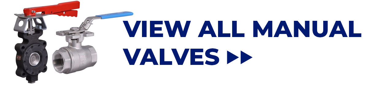 View all Manual Valves